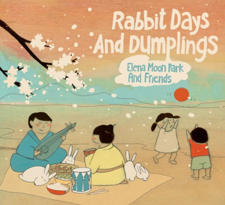 Elena Moon Park - Rabbit Days and Dumplings Cover Art