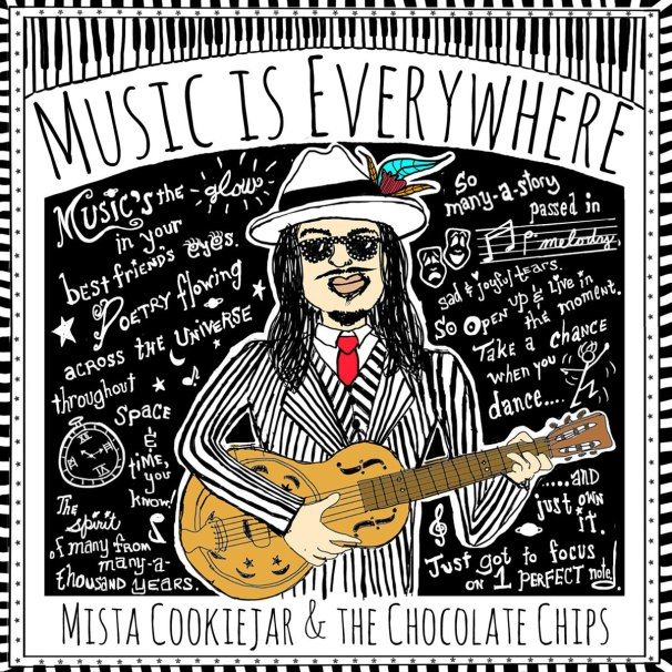 "World Premiere: ""Music Is Everywhere"" By Mista Cookie Jar And The ..."
